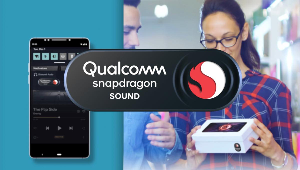 Read more about the article Qualcomm Snapdragon Sound Is Here